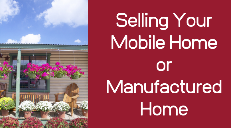 Selling Your Mobile or Manufactured Home