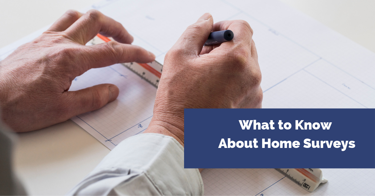 What to Know About Home Surveys