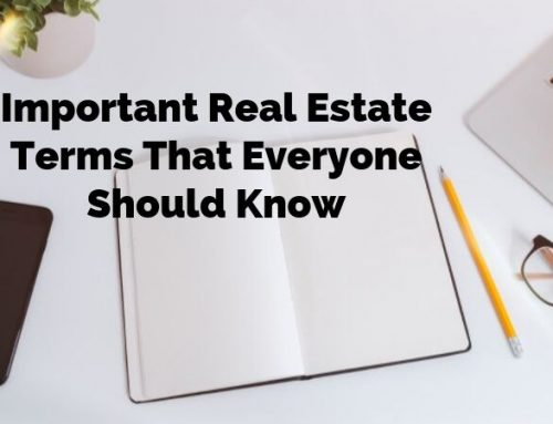 Important Real Estate Terms Everyone Should Know